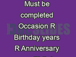 Name of Celebrants  please include first names Address  City  Postal Code   Must be completed Occasion R Birthday years R Anniversary years Birthday  Anniversary Date Reception Date if applicable   y