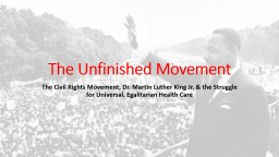 The Unfinished Movement