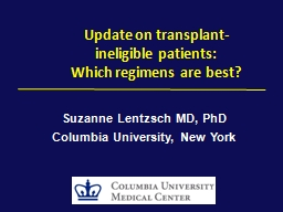 Update on transplant-ineligible patients: PowerPoint PPT Presentation