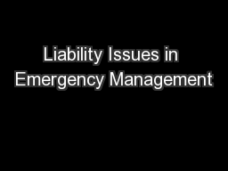 Liability Issues in Emergency Management