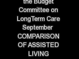 t Prepared by the North Dakota Legislative Council staff for the Budget Committee on LongTerm Care September  COMPARISON OF ASSISTED LIVING CONGREGATE HOUSING BASIC CARE AND NURSING HOMES Assisted