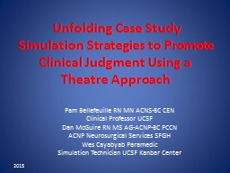 Unfolding Case Study Simulation Strategies to Promote Cli