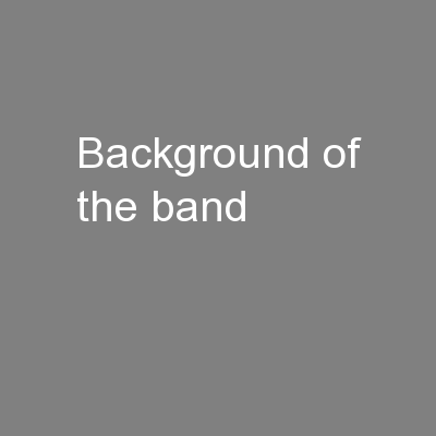Background of the band