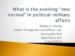 "What is the evolving ""new normal"" in political-military"