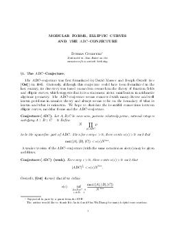 MODULAR FORMS ELLIPTIC CURVES AND THE ABC CONJECTURE Dorian Goldfeld Dedicated to Alan Baker on the occasion of his sixtieth birthday