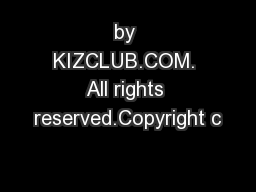 by KIZCLUB.COM. All rights reserved.Copyright c