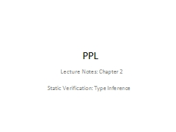 PPL Static Verification: Type Inference PowerPoint PPT Presentation