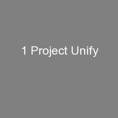 1 Project Unify