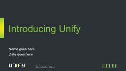 Introducing Unify