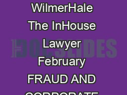 FRAUD AND CORPORATE CRIME WilmerHale The InHouse Lawyer February FRAUD AND CORPORATE CRIME WilmerHale www