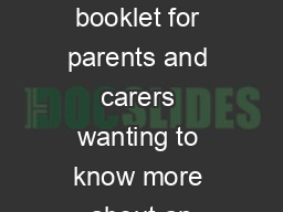 The Anxious Child A booklet for parents and carers wanting to know more about an PowerPoint PPT Presentation