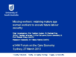 Missing workers: retaining mature age women workers to ensu