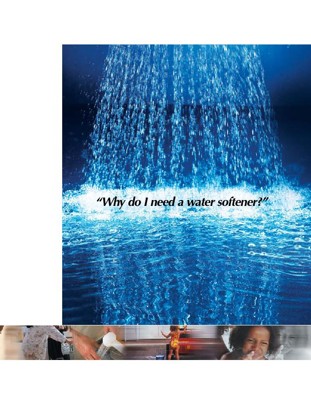 """""""Why do I need a water softener?"""""""