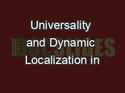 Universality and Dynamic Localization in PowerPoint PPT Presentation