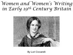 Women and Women's Writing in Early 19 PowerPoint PPT Presentation