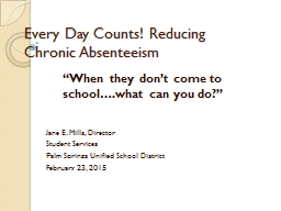 Every Day Counts! Reducing Chronic Absenteeism