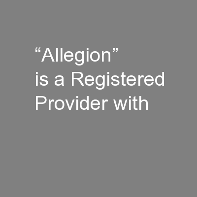 """""""Allegion"""" is a Registered Provider with"""