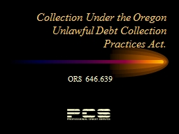 Collection Under the Oregon Unlawful Debt Collection Practi