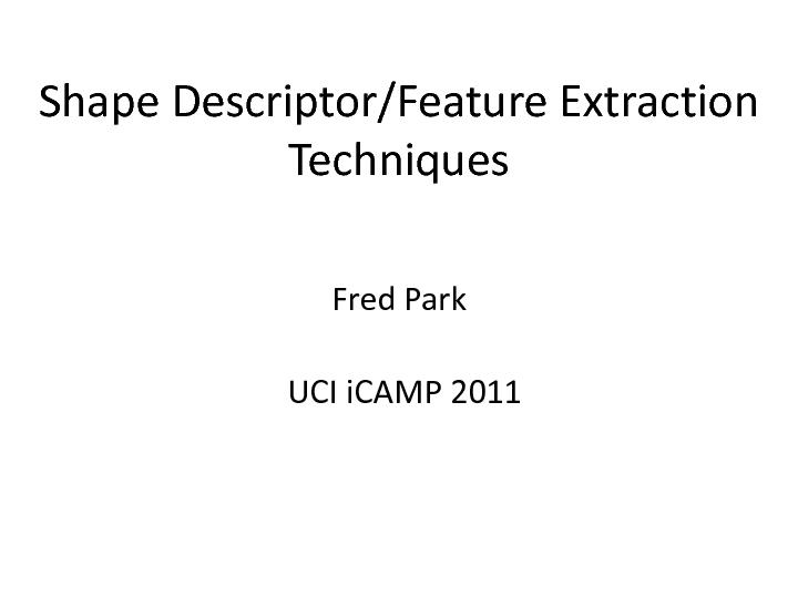 Descriptor/Feature Extraction PowerPoint PPT Presentation