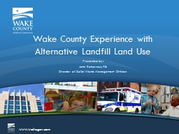 Wake County Experience with