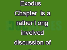 UNIT  THE CONSECRATION OF THE PRIEST Exodus   Chapter  is a rather l ong involved discussion of the consecration of Aaron the Priest