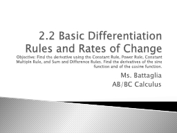 2.2 Basic Differentiation Rules and Rates of Change