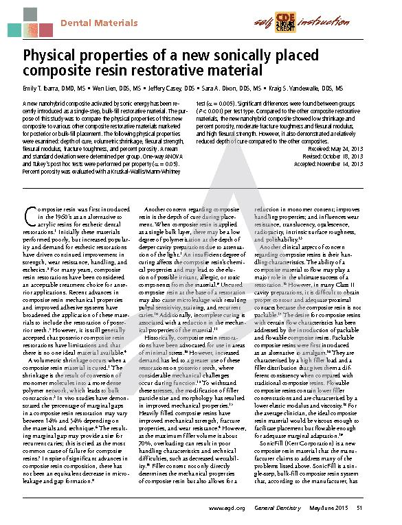 Physical properties of a new sonically placed composite resin restorat