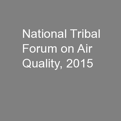 National Tribal Forum on Air Quality, 2015