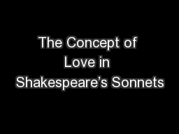 an analysis of love as a dynamic force in shakespeares sonnets Sonnets: the power of love necessity of love in browning´s sonnets from the portuguese essay - love is the ubiquitous force shakespeare sonnets analysis.