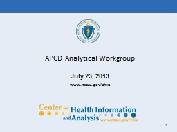 1 APCD Analytical Workgroup