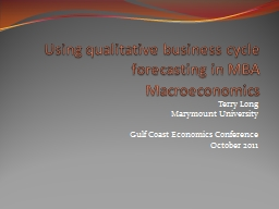 Using qualitative business cycle forecasting in MBA Macroec