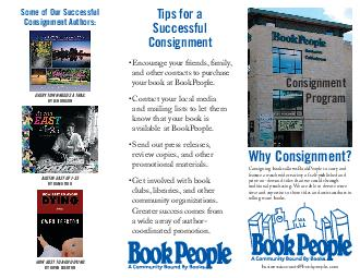 Why Consignment Consigning books allows BookPeople to carry and feature a much wider variety of selfpublished and printondemand titles than we could through traditional purchasing