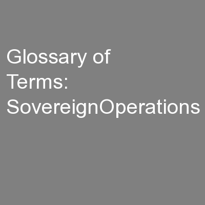 Glossary of Terms: SovereignOperations