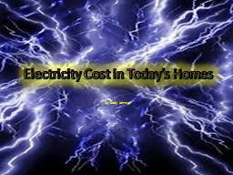 Electricity Cost in Today's Homes