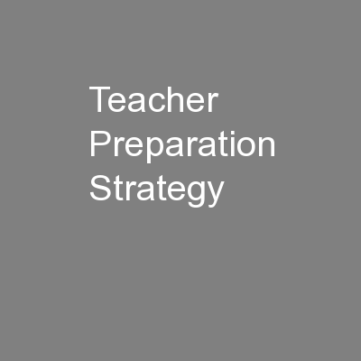 Teacher Preparation Strategy