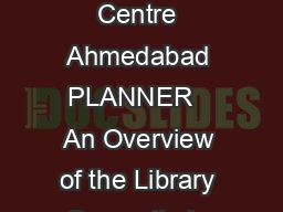 th Convention PLANNER   Nagaland University Nagaland November    INFLIBNET Centre Ahmedabad PLANNER   An Overview of the Library Consortia in India Kunwar Singh V Bhaskar Rao Abstract Library Consor
