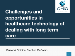 Challenges and opportunities in healthcare PowerPoint PPT Presentation