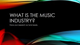What is the music industry? PowerPoint PPT Presentation