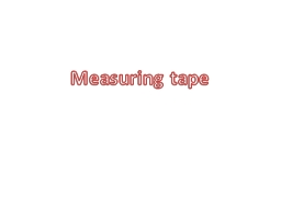 Measuring tape PowerPoint PPT Presentation