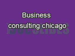 Business consulting chicago PDF document - DocSlides