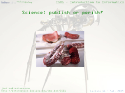 Science: publish or perish?
