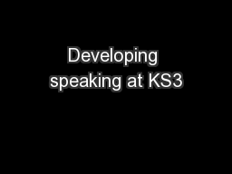 Developing speaking at KS3