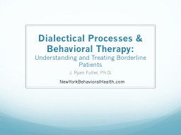 Dialectical Processes & Behavioral Therapy: