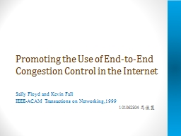 Promoting the Use of End-to-End Congestion Control in