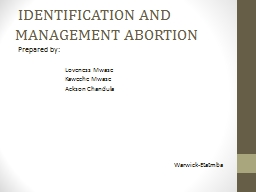 IDENTIFICATION AND MANAGEMENT ABORTION