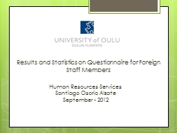Results and Statistics on Questionnaire for Foreign Staff M PowerPoint PPT Presentation