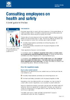 Health and Safety Executive Consulting employees on health and safety A brief guide to the law Consulting employees on health and safety A brief guide to the law Page  of  This is a webfriendly versi
