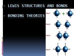 - Lewis structures and bonds