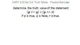 Determine the truth value of the statement PowerPoint PPT Presentation