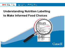 Understanding Nutrition Labelling PowerPoint PPT Presentation